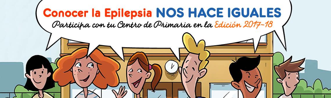 """Participa en la VIII edición de """"Conocer la Epilepsia Nos Hace Iguales"""" 2017-2018"""
